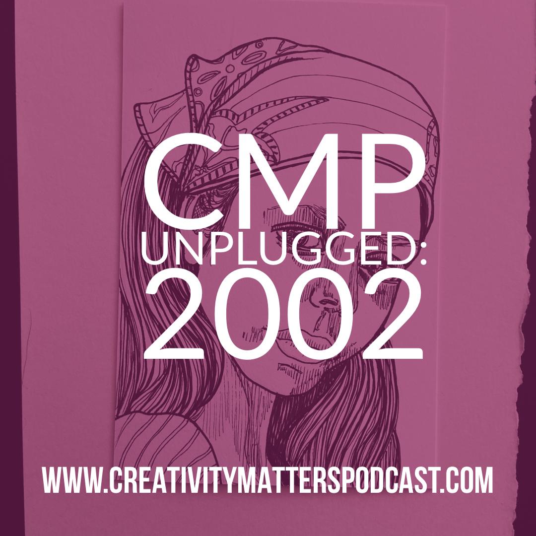 CMP Unplugged 2002