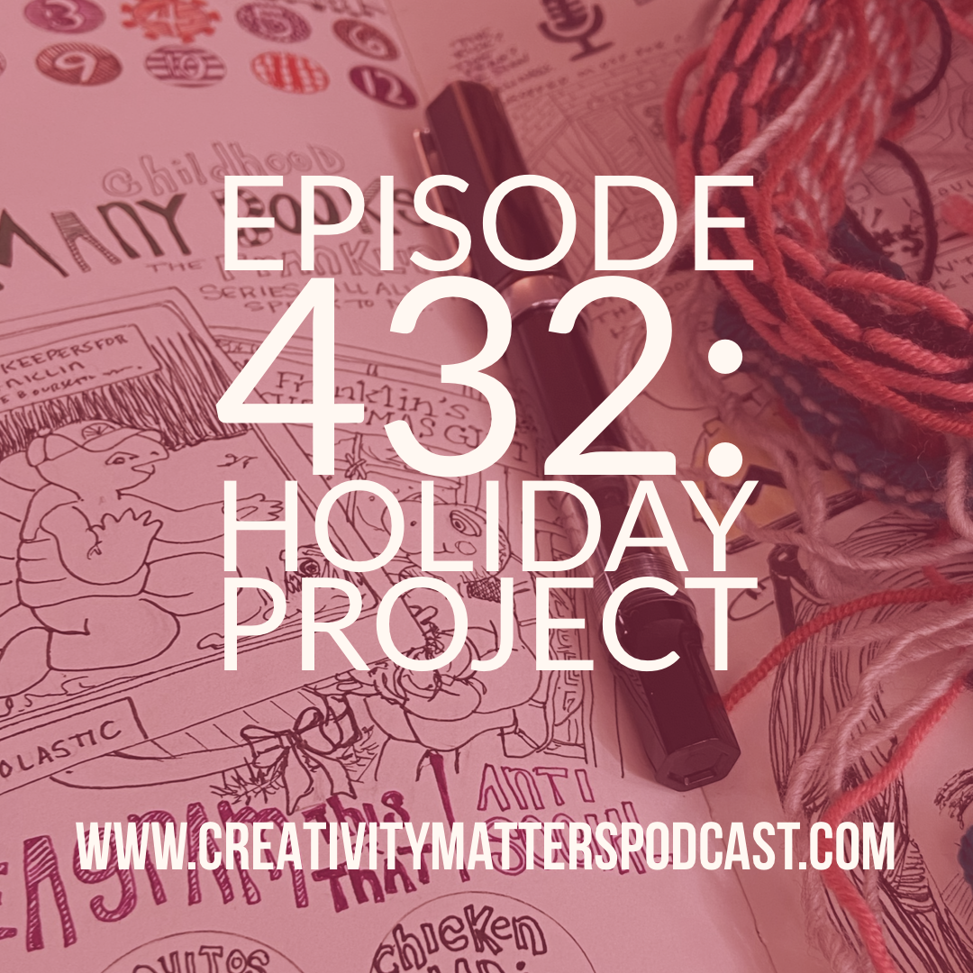 Episode 432 Holiday Project