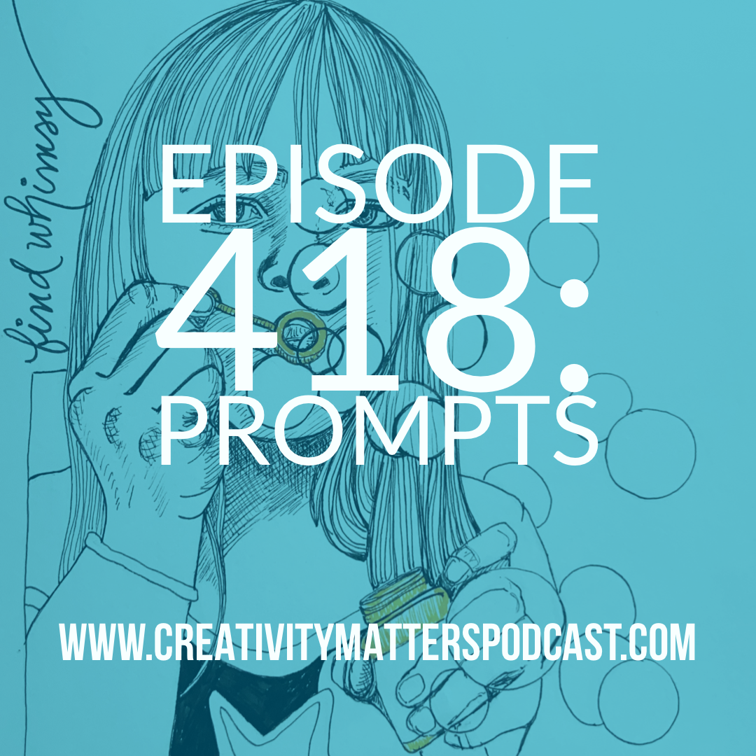 Episode 418: Prompts