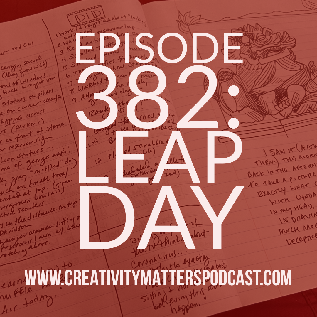 Episode 382: Leap Day