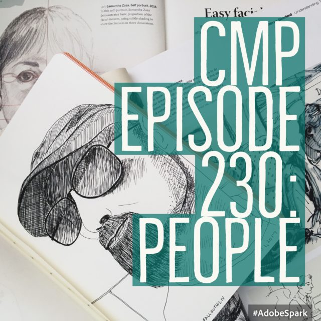 CMP Episode 230: People
