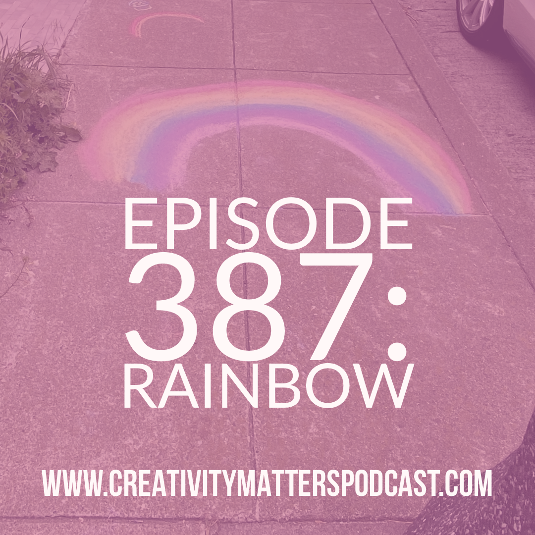 Episode 387: Rainbow