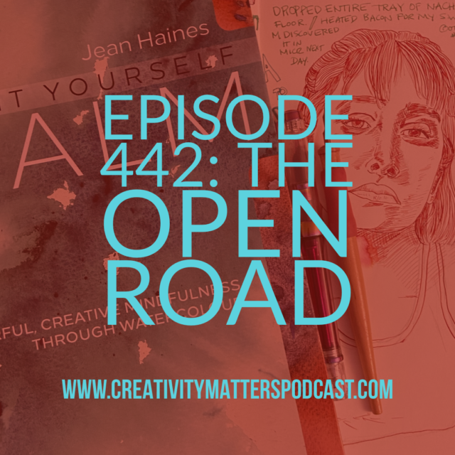 Episode 442: The Open Road