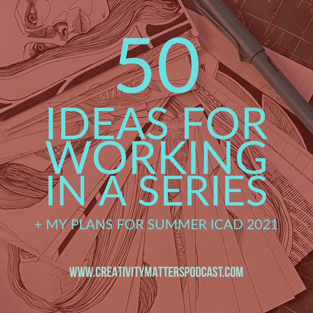 50 Ideas for working in a series