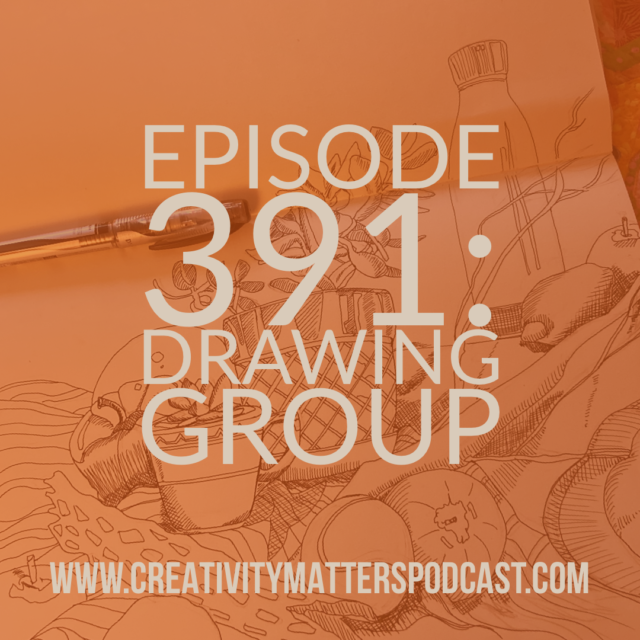 Episode 391: Drawing Group