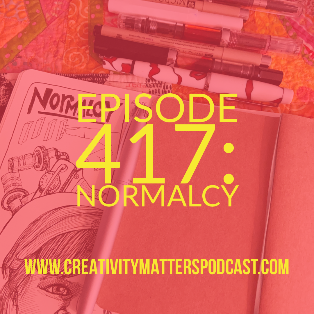 Episode 417: Normalcy