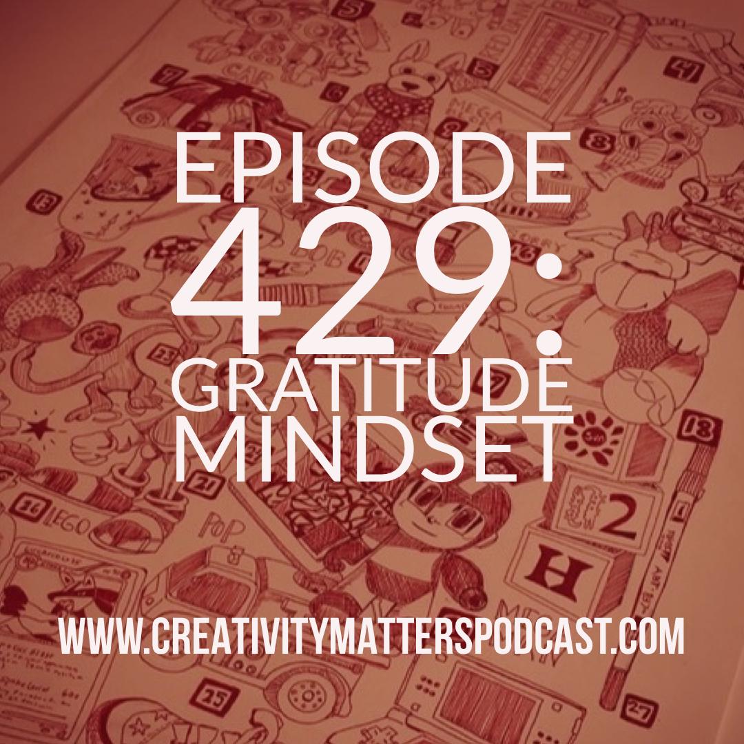 Episode 429: Gratitude Mindset