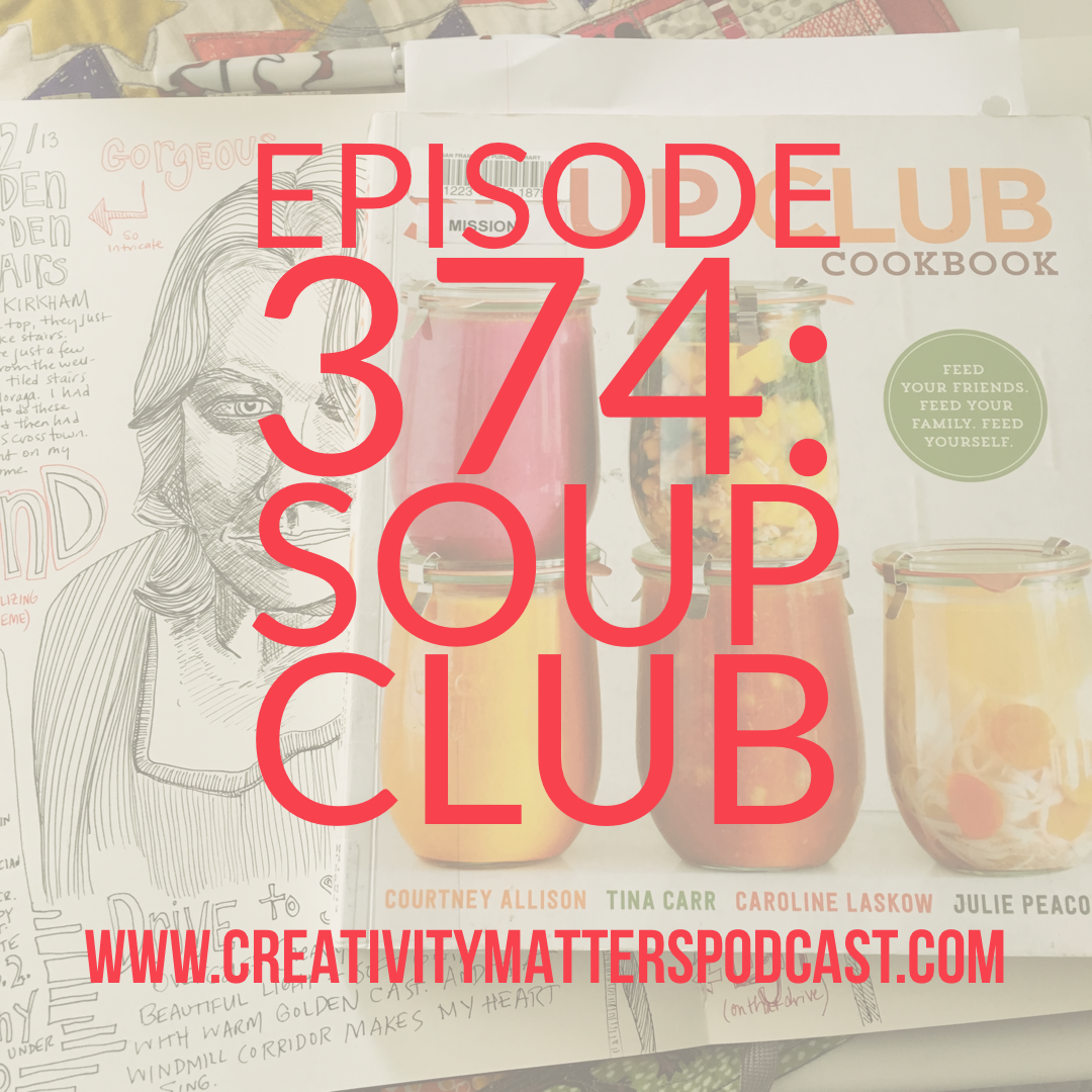 Episode 374: Soup Club