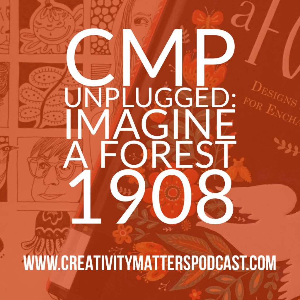 CMP Unplugged: 1908