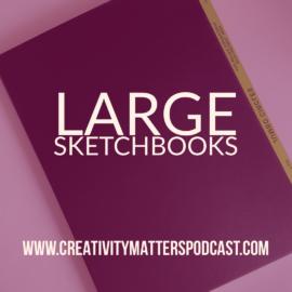Large Sketchbooks