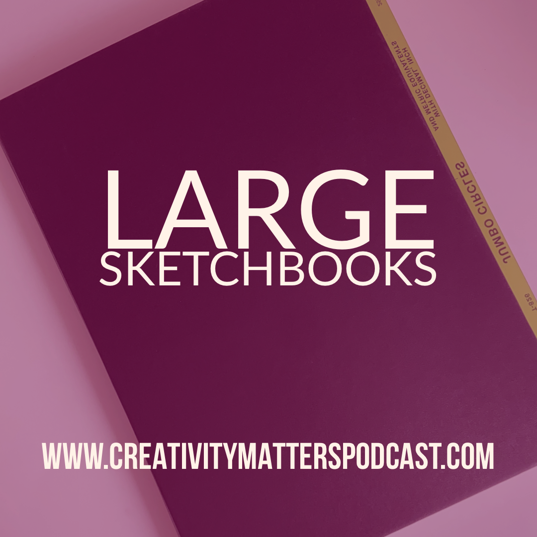 Large Sketchbooks