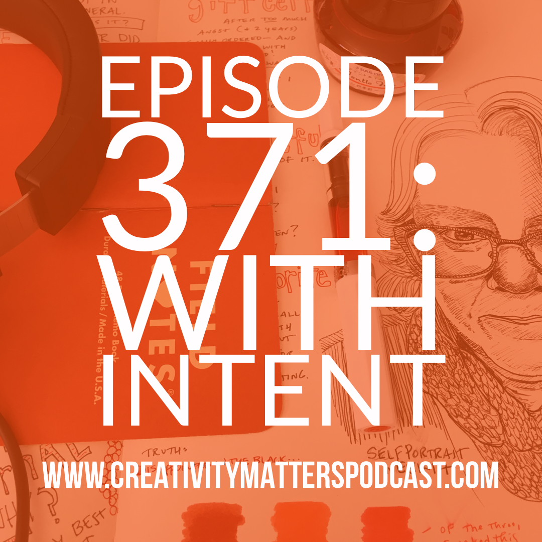 Episode 371: With Intent