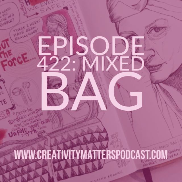 Episode 422: Mixed Bag