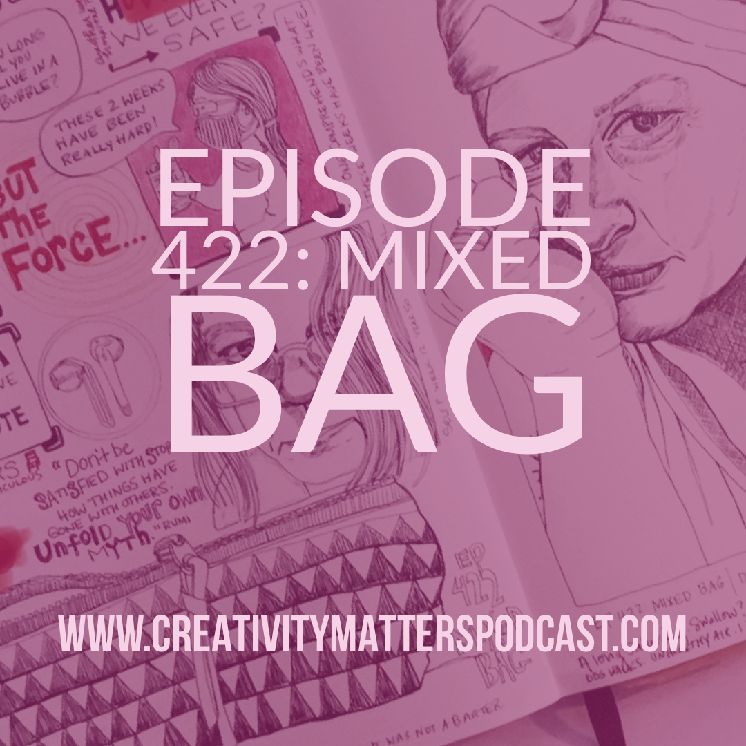Episode 422: Mixed Bag