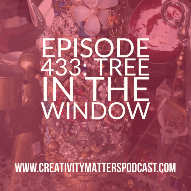 Episode 433 Tree in the Window