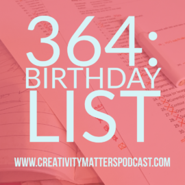 Episode 364: Birthday List