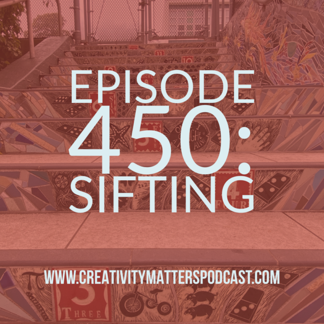 Episode 450 Sifting