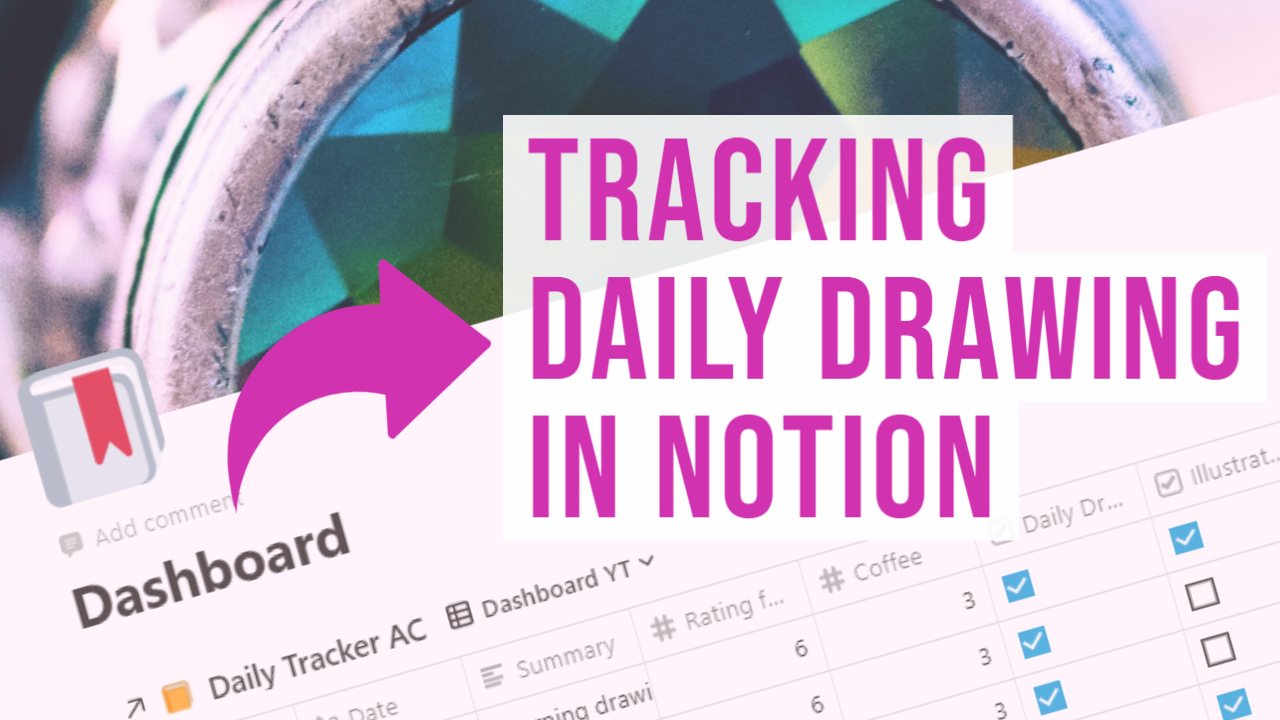 YT Tracking Daily Drawing in Notion