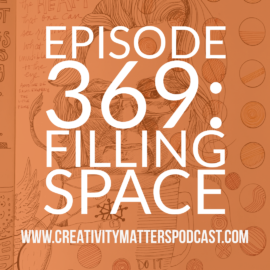 Episode 369: Filling Space