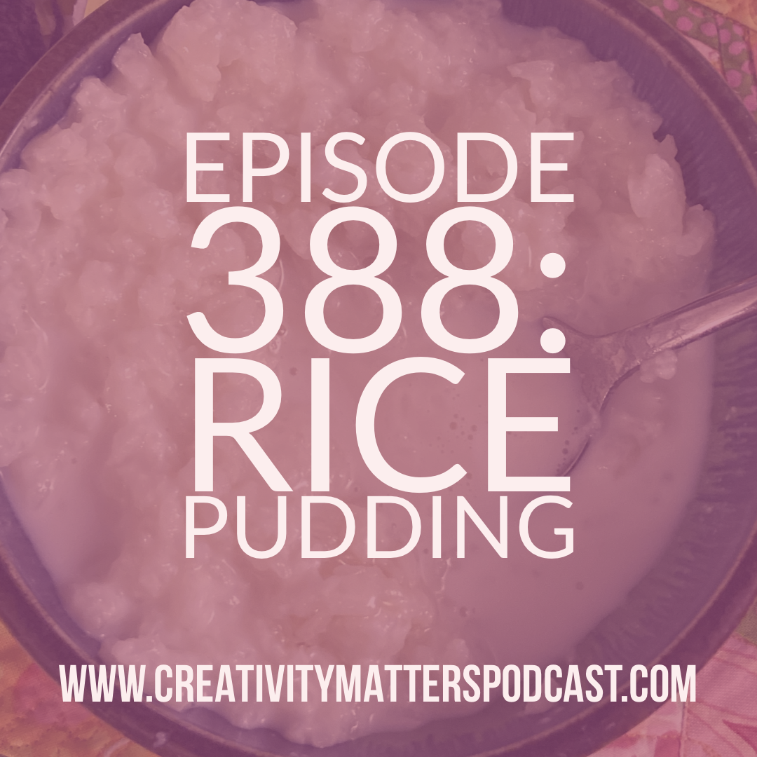 Episode 388: Rice Pudding