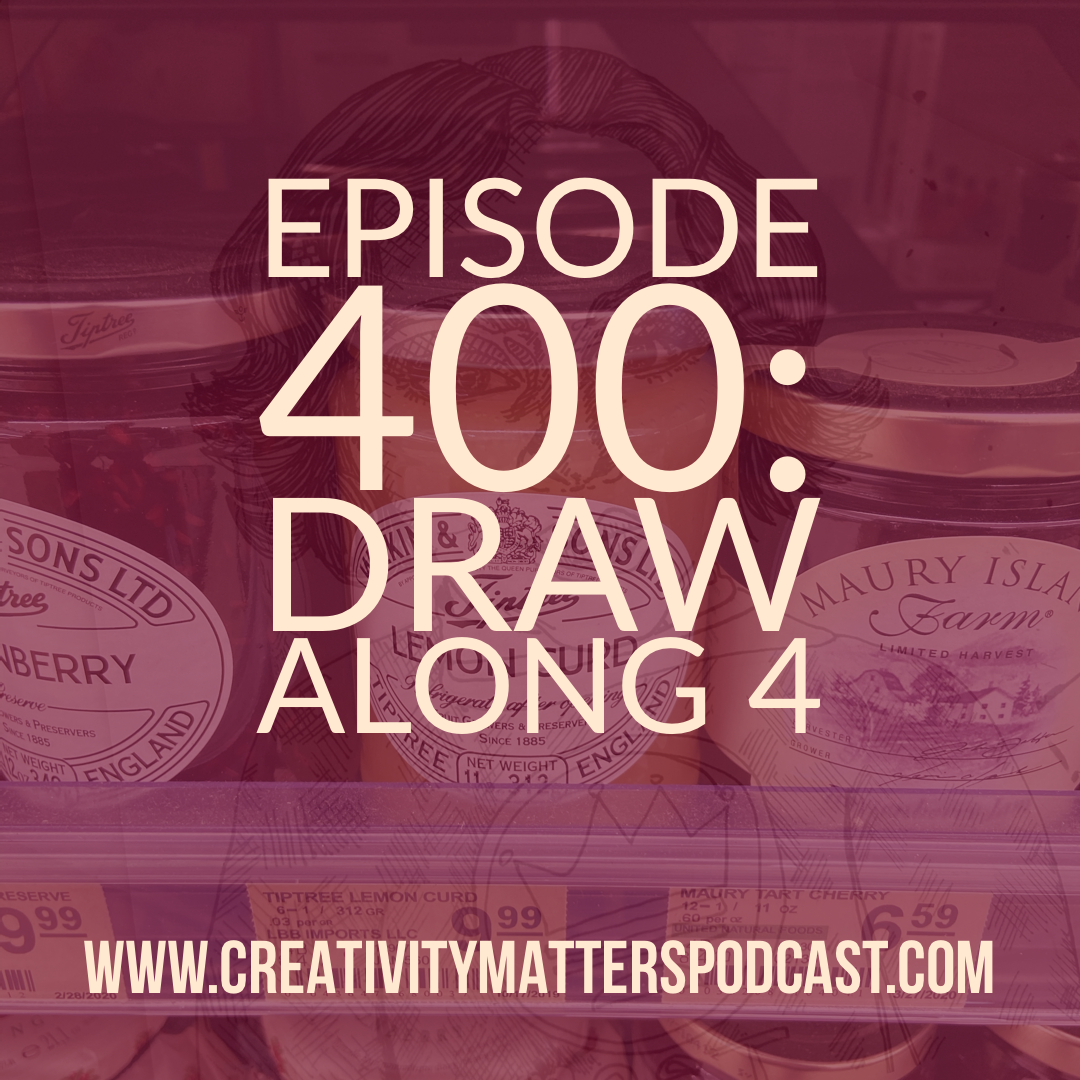 Episode 400 Draw Along 4