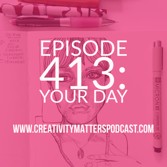 Episode 413 Draw Your Day