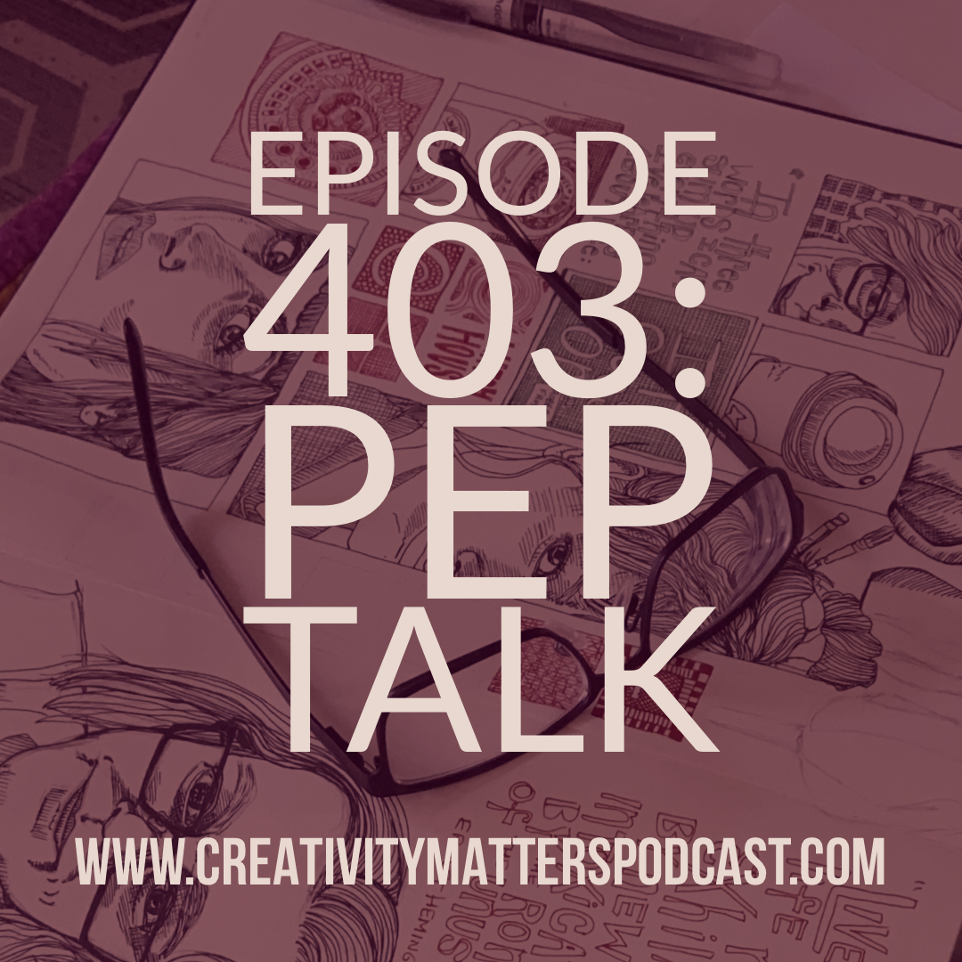 Episode 403: Pep Talk