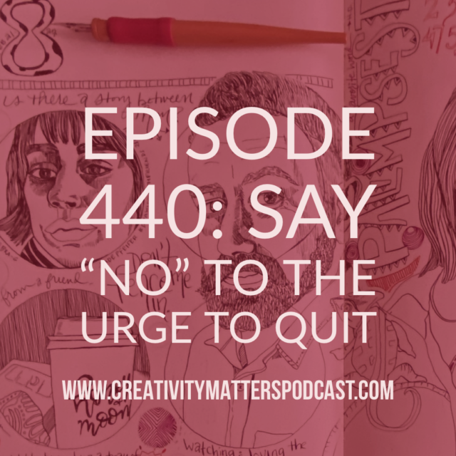 440 Say No to the Urge to Quit
