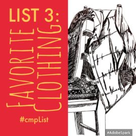 CMP List Challenge Prompt 3: Favorite Clothing