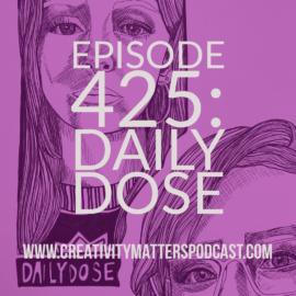 Episode 425 Daily Dose