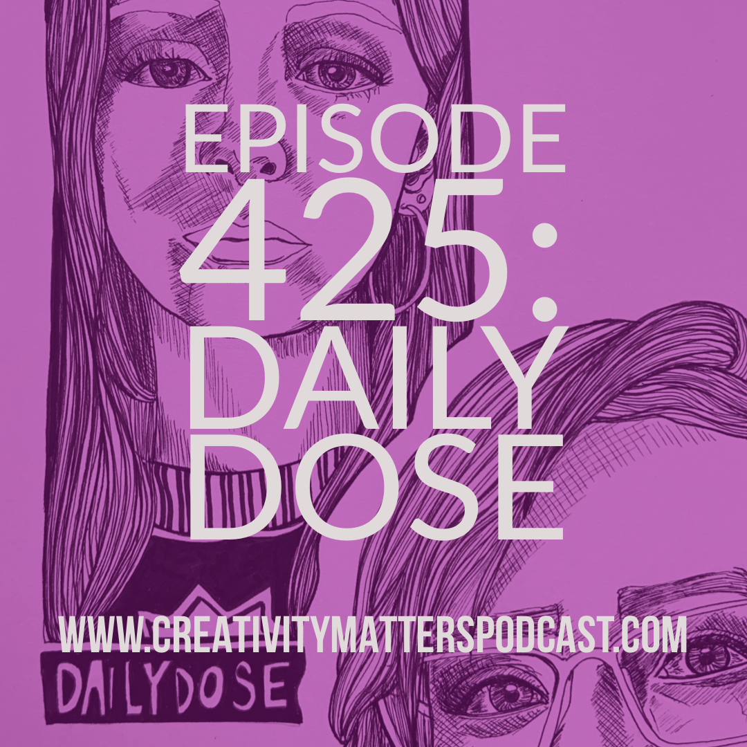 Episode 425 Daily Dose