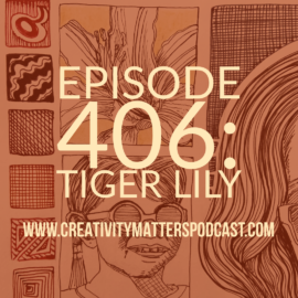 Episode 406: Tiger Lily