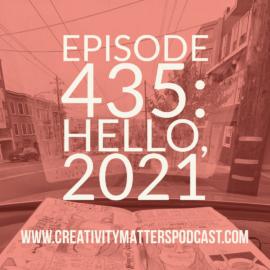 Episode 435 Hello 2021