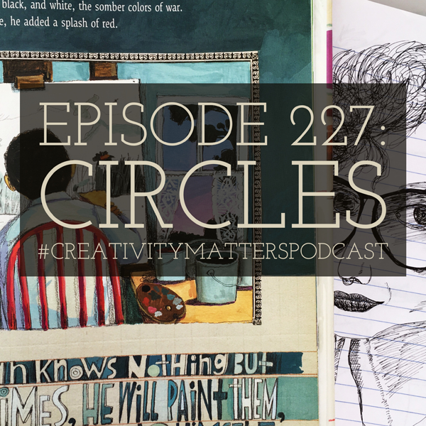 Episode 227: Circles
