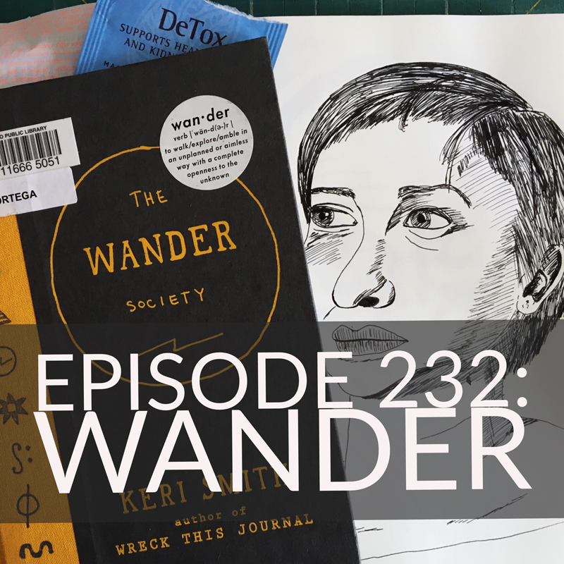 CMP Episode 232: Wander