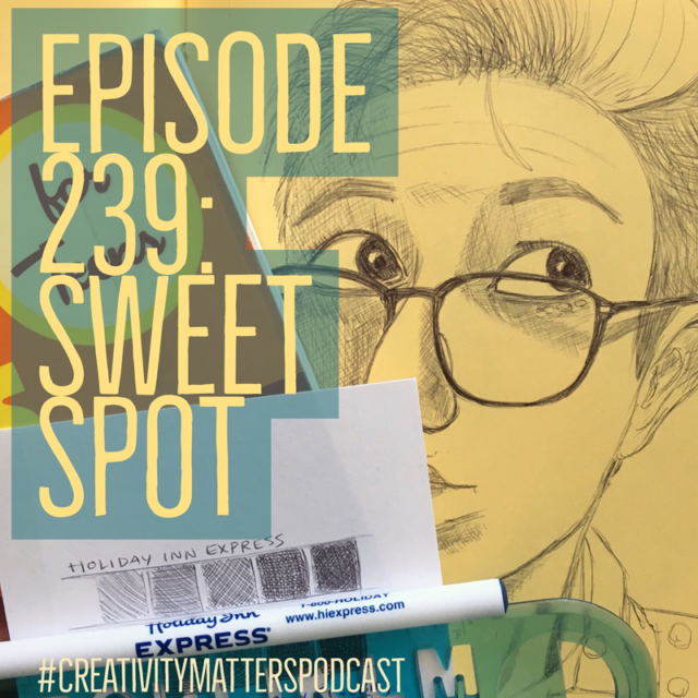 Episode 239: Sweet Spot