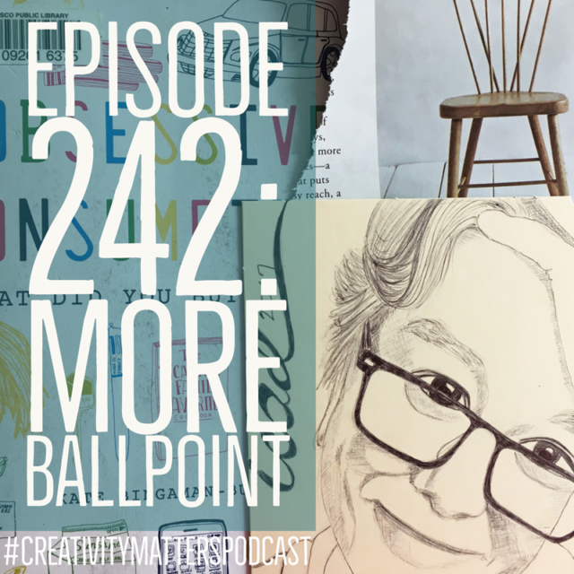 Episode 242: More Ballpoint