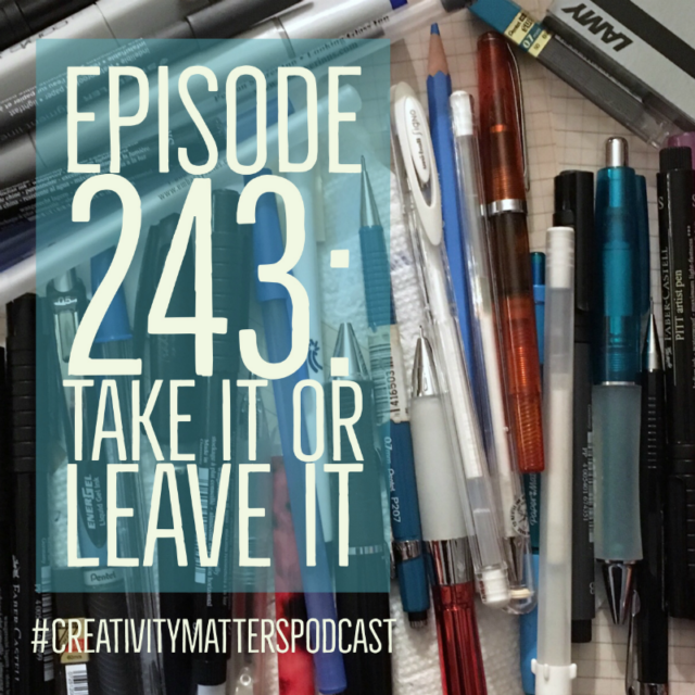Episode 243: Take it or Leave it