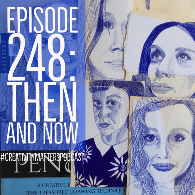 Episode 248: Then and Now