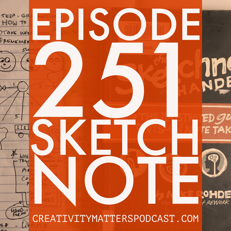 Episode 251: Sketchnote