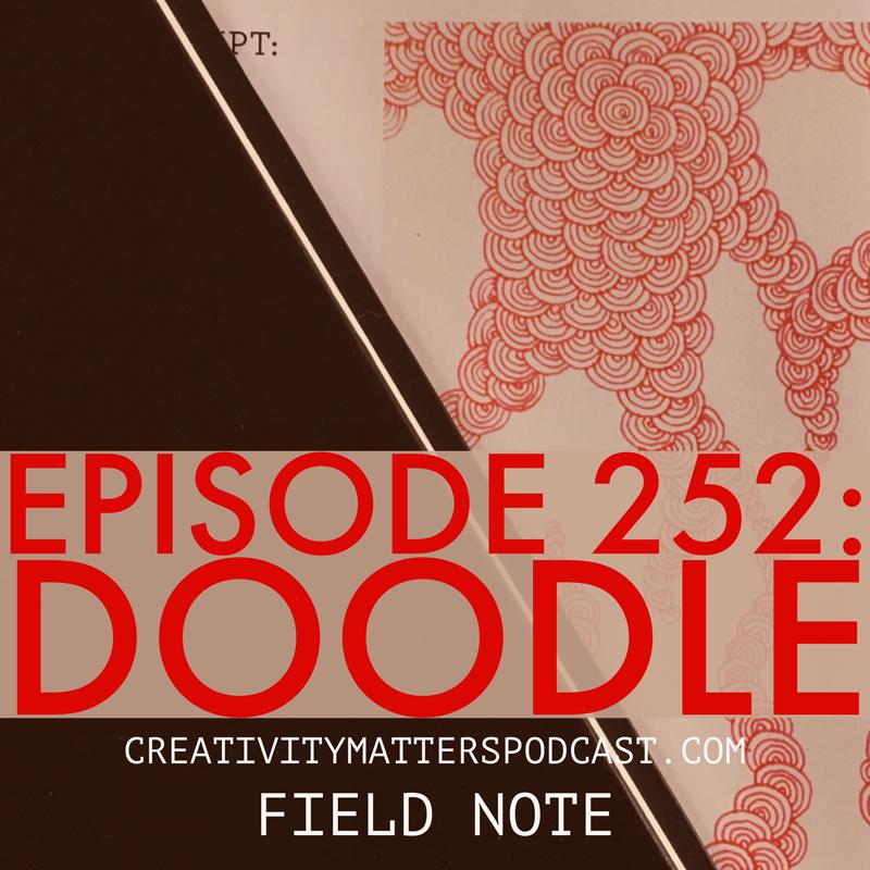 Episode 252: Doodle