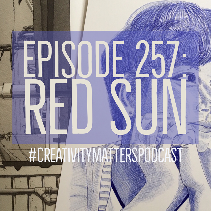 Episode 257: Red Sun