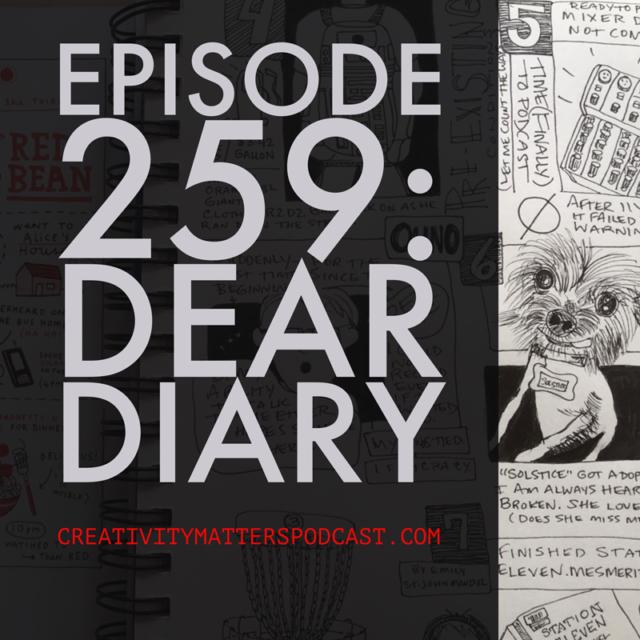 Episode 259: Dear Diary