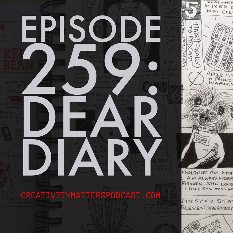 Episode 259: Dear Diary