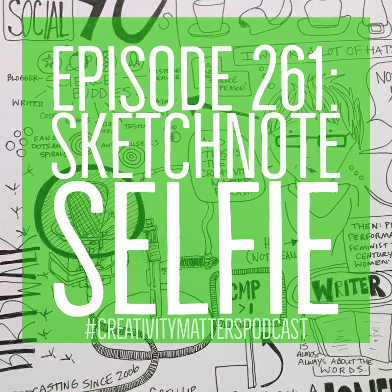 Episode 261: Sketchnote Selfie