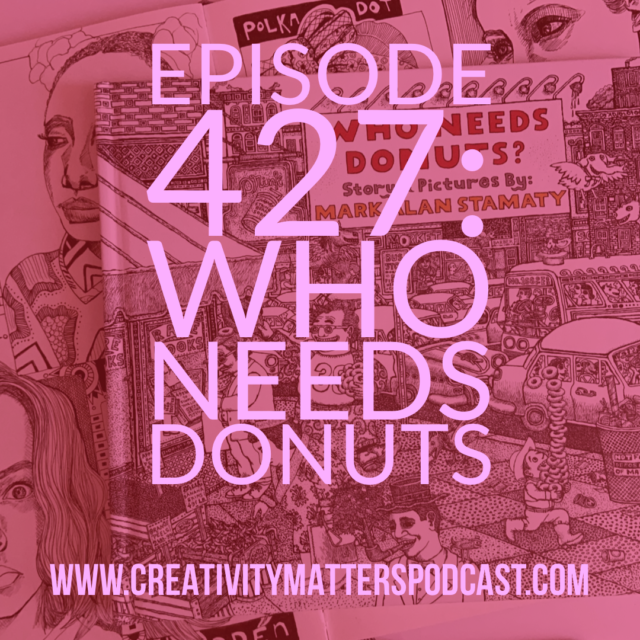 Episode 427 Who Needs Donuts