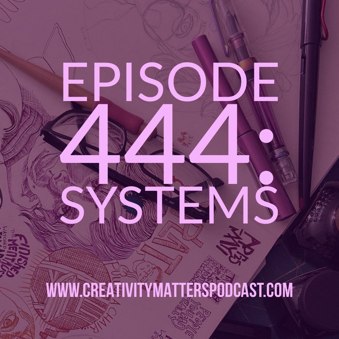 Episode 444 Systems