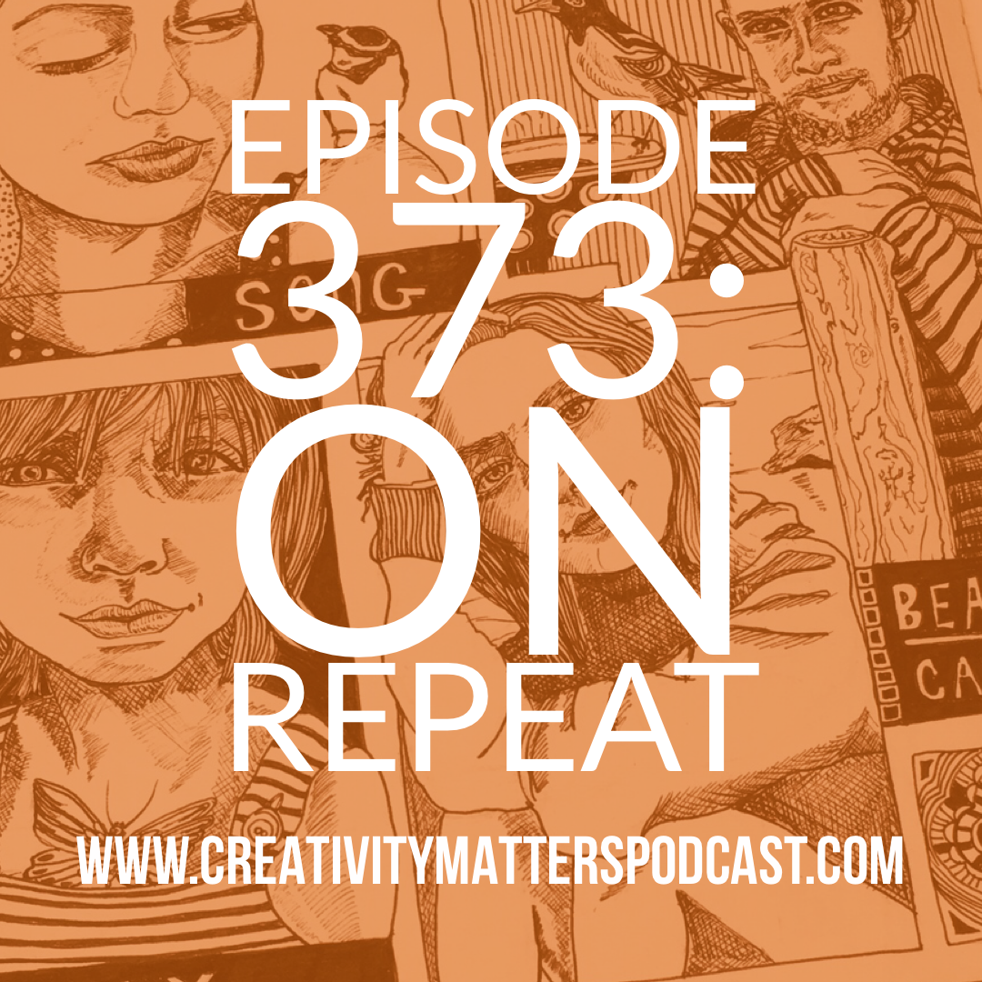 On Repeat - Episode 373