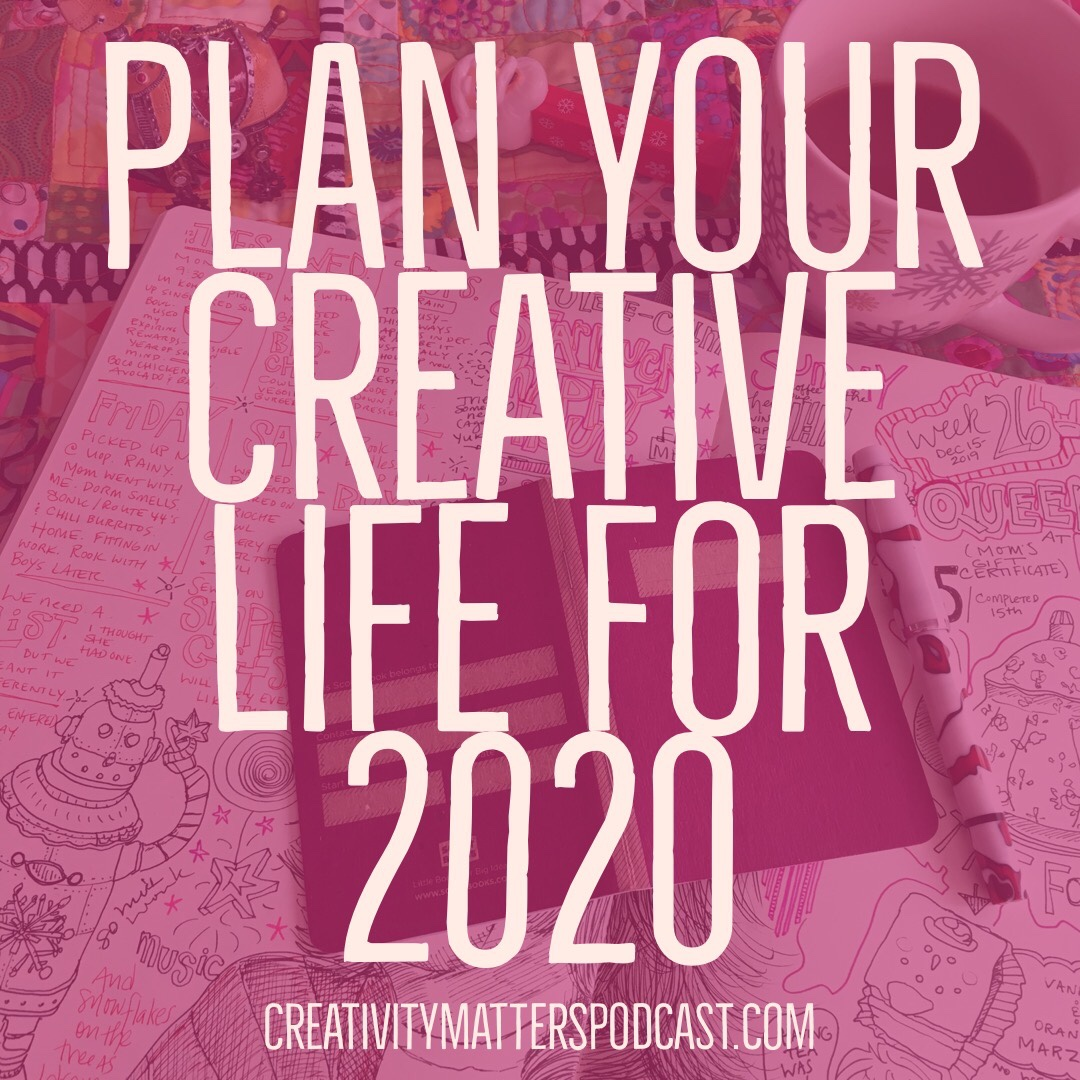 Plan your creative life for 2020