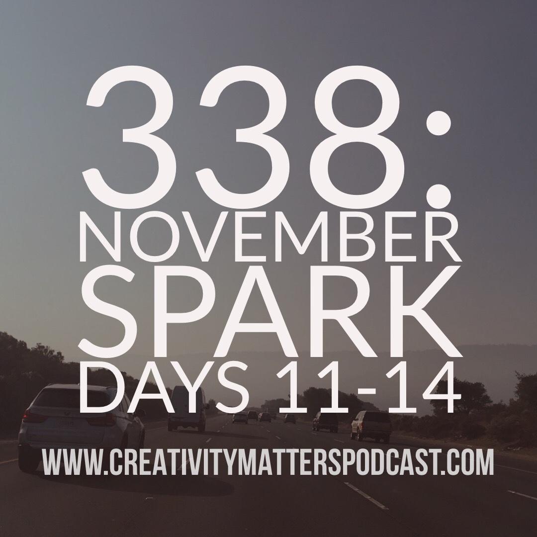 Episode 338: Spark 11-15